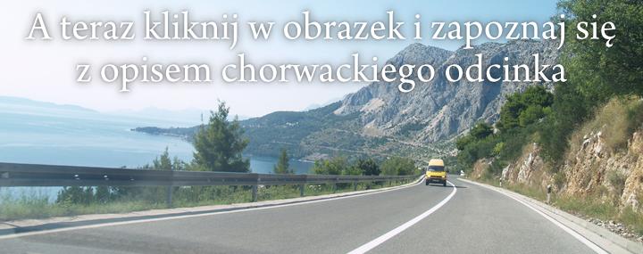 Samochodem do Chorwacji. Chorwacki odcinek