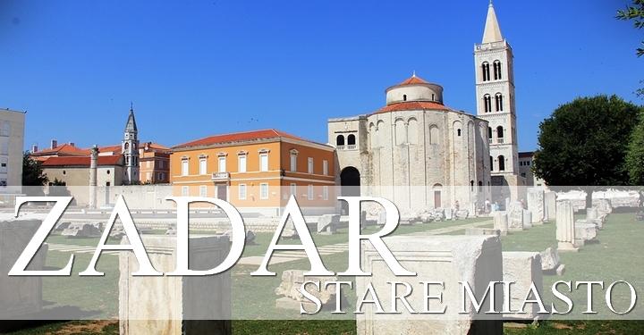 Stare miasto w Zadarze
