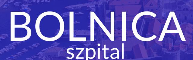 Bolnica - szpital po chorwacku