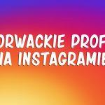 Chorwackie profile na Instagramie, które powinniście obserwować