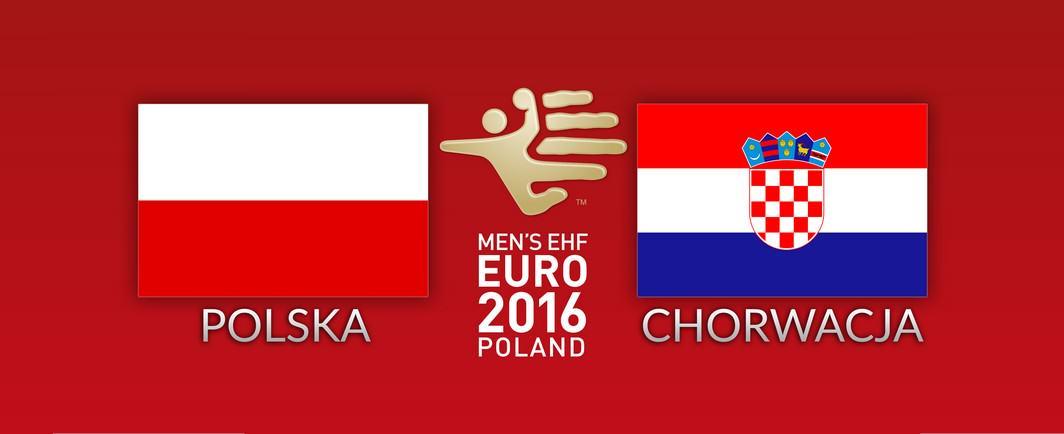 Mecz Polska Chorwacja Mistrzostwa Europy Piłka Ręczna mężczyzn 2016