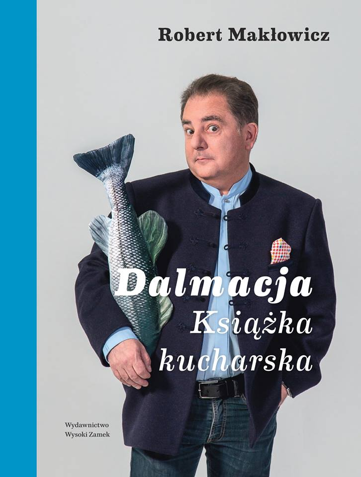 Robert Makłowicz. Dalmacja. Książka kucharska