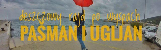Deszczowy rajd po wyspach Pašman i Ugljan