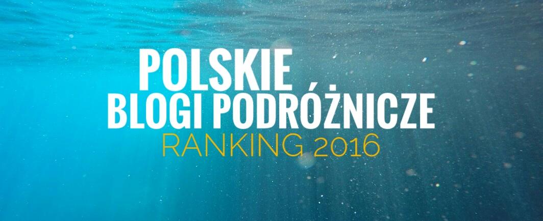 Ranking Polskich Blogów Podrózniczych 2016