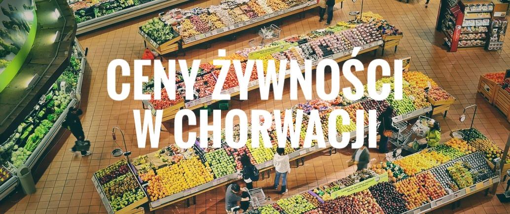 Ceny żywności w Chorwacji