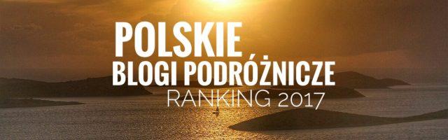 Ranking Polskich Blogów Podróżniczych 2017