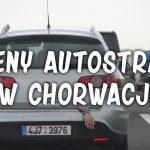 Ceny autostrad w Chorwacji w 2020